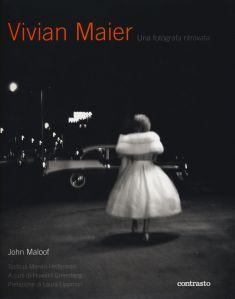Vivian Maier - Una fotografa ritrovata